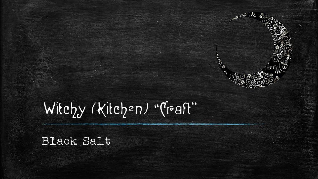 """Witchy (Kitchen) """"Craft"""" ~ Black Salt"""
