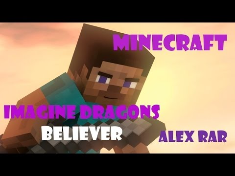 🔴MINECRAFT★Imagine Dragons - Believer ★ v.2