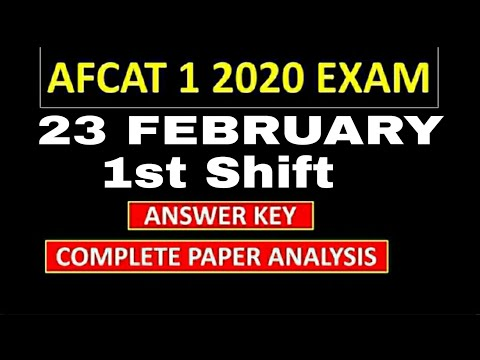 AFCAT 1 2020 EXAM | 23 FEB 1st SHIFT PAPER REVIEW AND ANALYSIS | QUESTION AND ANSWER