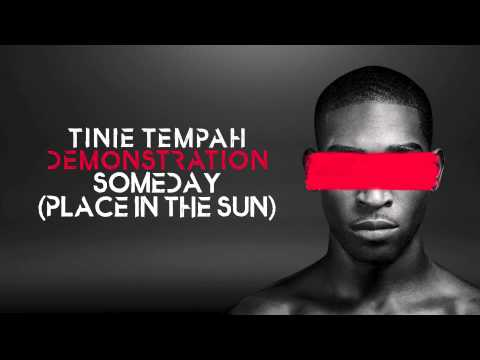Tinie Tempah - Someday (Place in The Sun) - Demonstration