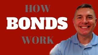 How Bonds Work - So Simple to Understand