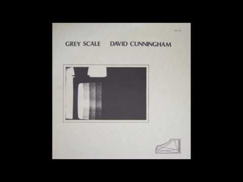 David Cunningham - Grey Scale (1977) † [full album]