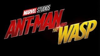Marvel Ant-Man 2 Full Teaser and Trailers   Ant-Man and The Wasp   HD 2018