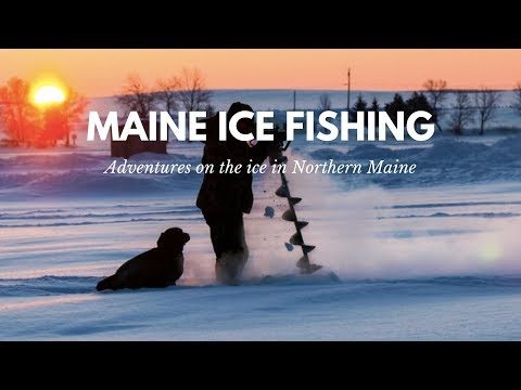 My Aroostook Adventure: Ice Fishing 2018