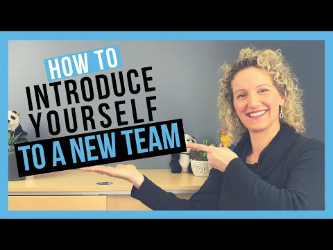 How to Introduce Yourself to a New Team (CONFIDENTLY AND