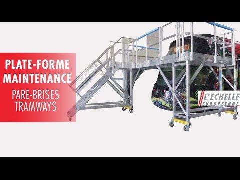 Plate-forme de maintenance pour les pare-brises de tramways - Platform maintenance windshields