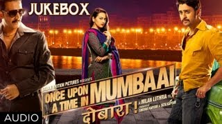 Once Upon A Time In Mumbaai Dobaara Full Songs (Jukebox) | Akshay Kumar, Imran Khan, Sonakshi Sinha