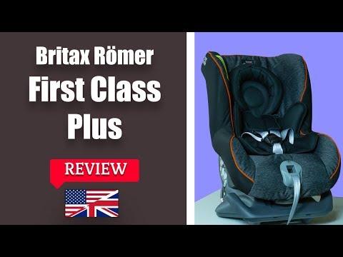 Britax Römer First Class Plus Group 0+/1 (Birth-18kg) Car Seat REVIEW