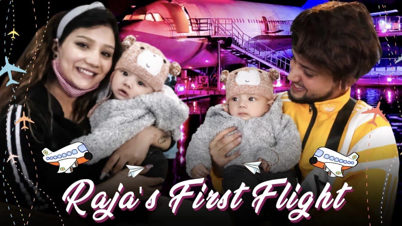 RAJA'S FIRST FLIGHT....