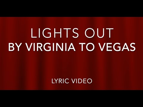 Lights Out By Virginia To Vegas