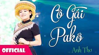 Cô Gái Pa Kô - Anh Thơ [Official MV]