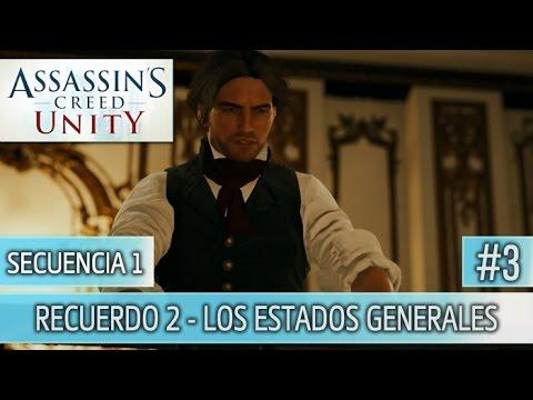 Assassin's Creed Unity - Guia Walkthrough - Secuencia 1 - Los estados generales | 100% | Español