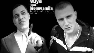 VUYA FEAT MONOGAMIJA-A STA SI RADIO SINOC