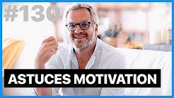 ASTUCES MOTIVATION