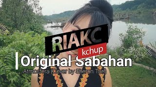 RIAKC: Original Sabahan - Cover by Sharon Tan