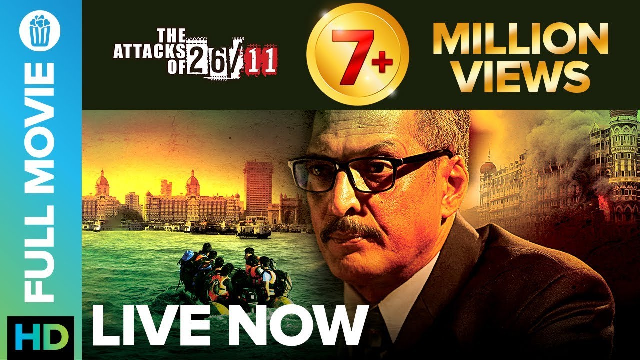 The Attacks Of 2611 Full Movie Live On Eros Now Nana Patekar Atul Kulkarni Sanjeev Jaiswal