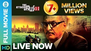 The Attacks Of 26/11 | Full Movie LIVE on Eros Now | Nana Patekar, Atul Kulkarni, Sanjeev Jaiswal Thumb