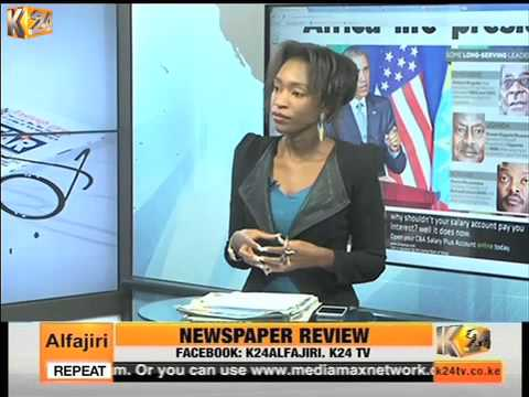 K24Alfajiri Newspaper Review Discussion on African Leaders who cling to power