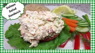 How To Make Salmon Salad Sandwich ~ Leftover Salmon Recipe