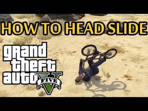 ★ GTA 5 - How To Slide On Your Head!