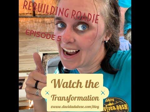 Rebuilding Roadie Episode 5