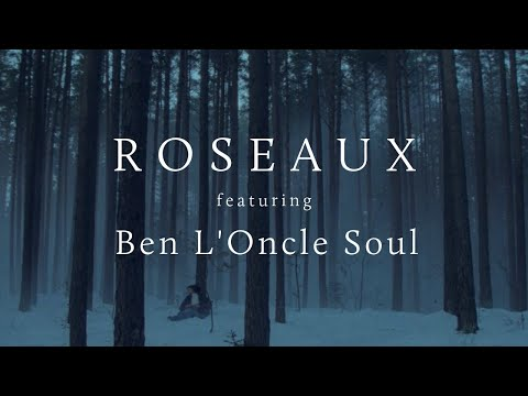 Roseaux Ft. Ben L'Oncle Soul - I Am Going Home [official Video]
