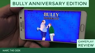Bully: Anniversary Edition Android Gameplay Review