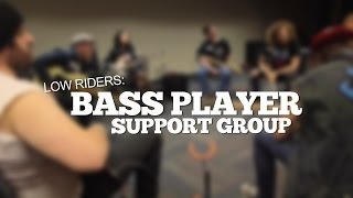 Lowriders: Bass Player Support Group