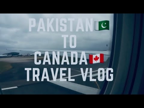 Pakistan to Canada !! travel vlog #1
