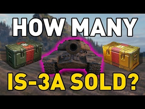 World of Tanks || How Many IS-3A's Sold?