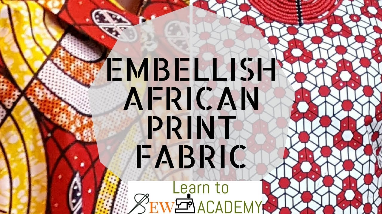 How to Add Stones to Ankara / Embellish African Print Styles  DIY - Add  Rhinestones to Fabric