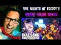 Download FNAF ULTIMATE CUSTOM NIGHT Song (Make Your Move) by Dawko & CG5 REACTION