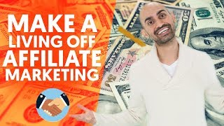 Can You Still Make a Living Off Affiliate Marketing in 2019? The TRUTH About Affiliate Marketing