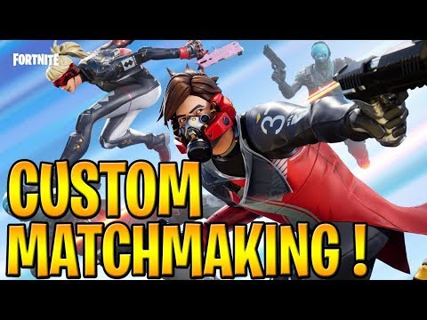 fortnite custom matchmaking may