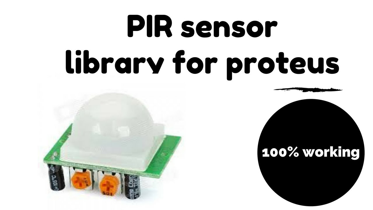 how to use PIR Sensor in proteus