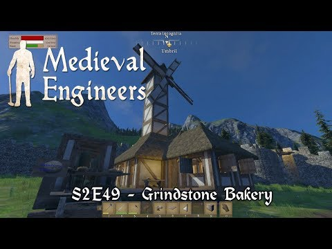 Medieval Engineers - S2E49 - Grindstone Bakery