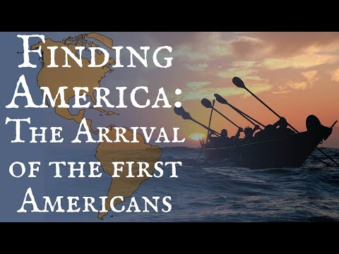 Finding America: The Arrival of the First Americans