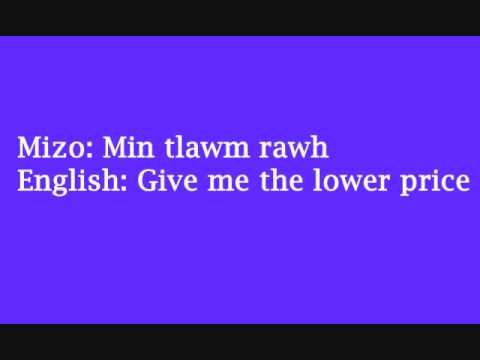 Learn Mizo - Speak Mizo - Give me the lower price (Mizo tawng)