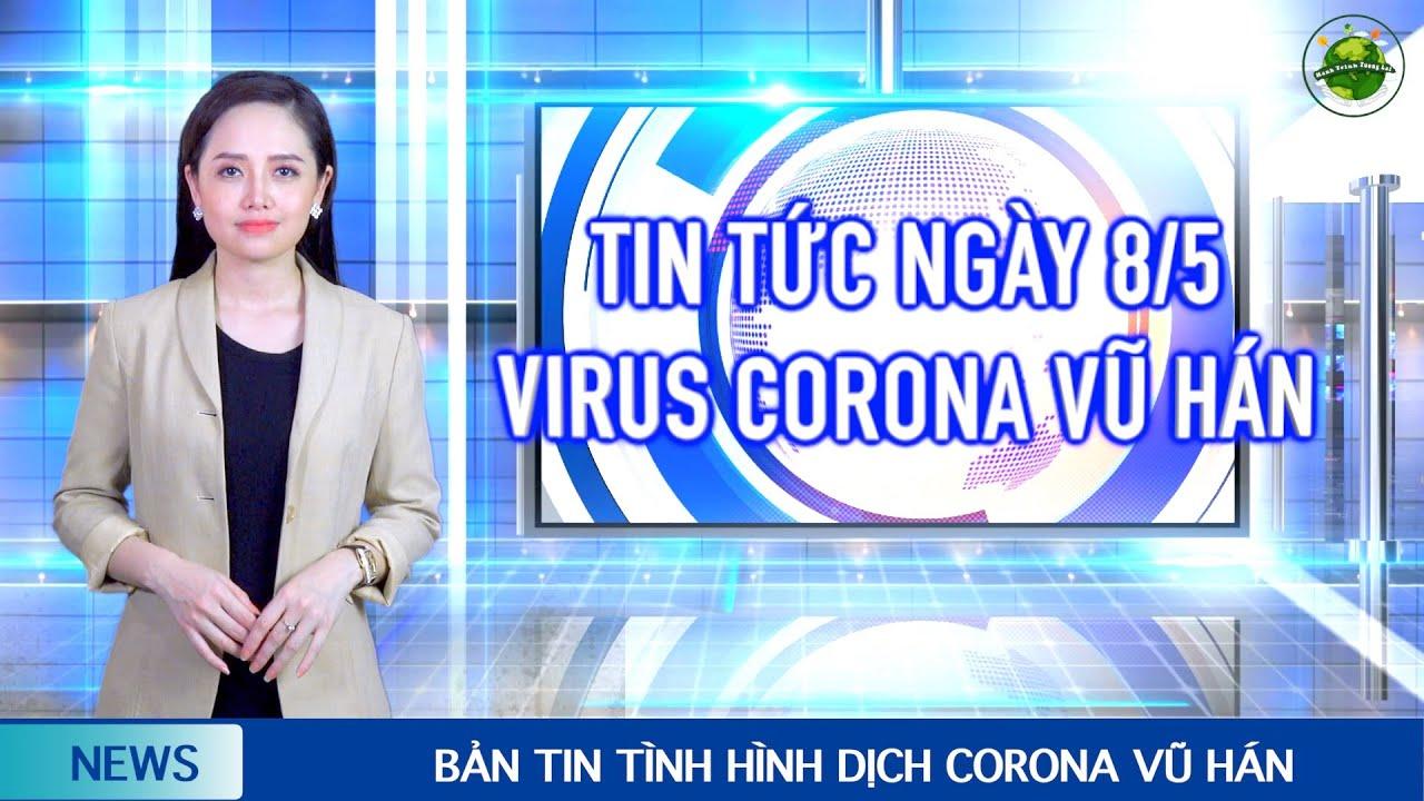 """Tin Tức Tổng Hợp mới nhất (8/5): VN thêm 17 ca nhiễm mới. Dự kiến ra mắt vaccine """" made in Vietnam"""""""