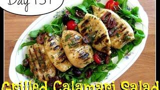 Grilled Calamari Salad Recipe [day 157]
