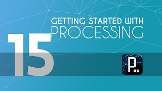 Processing tutorial - 15 - Creating Constructors in Processing