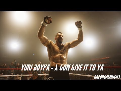 Yuri Boyka - X Gon Give It To Ya [HD]