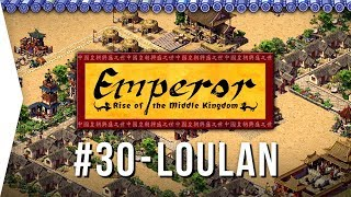 Emperor ► Mission 30 Outpost in the Sand - Loulan - [1080p Widescreen] - Let's Play Game