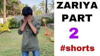 Zariya  Part 2 # Shorts