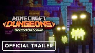 Minecraft Dungeons: Echoing Void - Official Launch Trailer