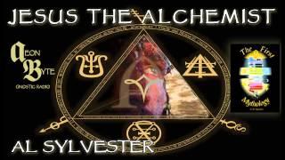Jesus the Alchemist: Aeon Byte Gnostic Radio