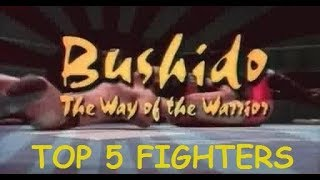 TOP 5 BEST UWFI FIGHTERS ЛУЧШИЕ БОЙЦЫ БУШИДО