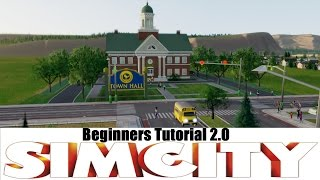 Simcity 5 - Beginner tutorial 1/2 - How to start your first city! : Sim City 5 - 2013