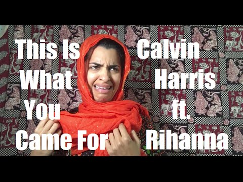 This Is What You Came For- Calvin Harris ft. Rihanna ...