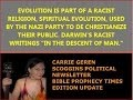 EVOLUTION IS PART OF A RACIST RELIGION,
